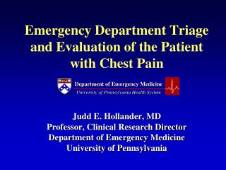 Emergency Department Triage and Evaluation of the Patient with Chest Pain