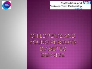 Children's  and Young  Persons   Diabetes  service