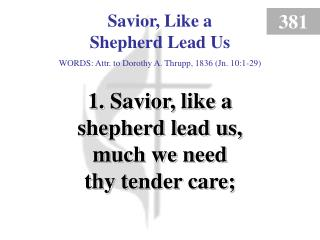 Savior, Like a Shepherd Lead Us (1)