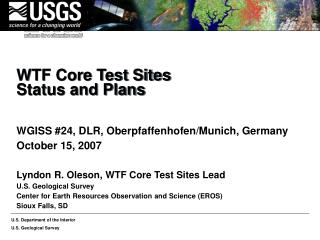 WTF Core Test Sites Status and Plans