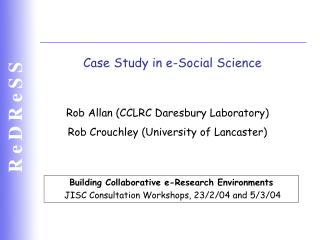 Case Study in e-Social Science