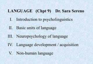 I.  Introduction to Psycholinguistics