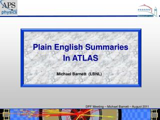 Plain English Summaries In ATLAS