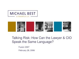 Talking Risk: How Can the Lawyer & CIO Speak the Same Language?