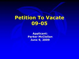 Petition To Vacate  09-05