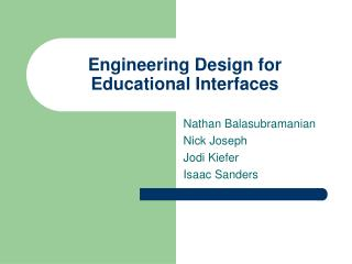 Engineering Design for Educational Interfaces