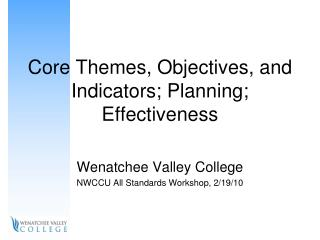 Core Themes, Objectives, and Indicators; Planning; Effectiveness
