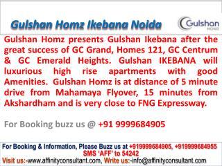 Gulshan Homz IKEBANA Sector143B Noida Expressway@09999684905