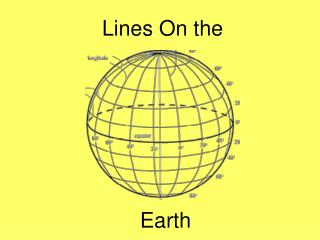 Lines On the  Earth