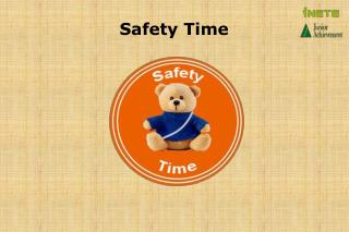 Safety Time