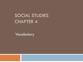 Social Studies: Chapter 4 Review