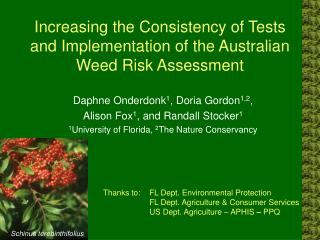 Increasing the Consistency of Tests and Implementation of the Australian Weed Risk Assessment