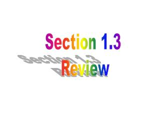 Section 1.3  Review