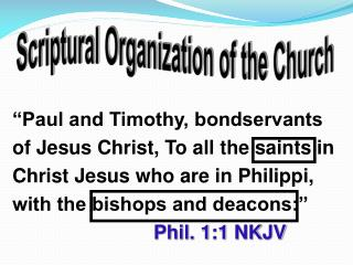Scriptural Organization of the Church