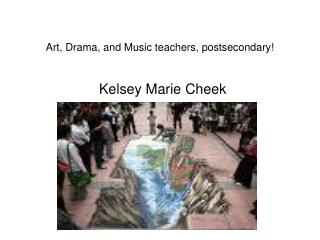 Art, Drama, and Music teachers, postsecondary!
