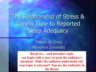 The Relationship of Stress & Coping Style to Reported Sleep Adequacy