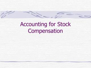 How is compensation expense for stock options determined
