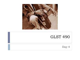 GLST 490