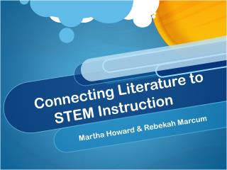 Connecting Literature to STEM Instruction