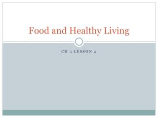 Food and Healthy Living