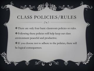 Class Policies/Rules