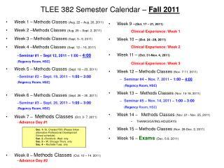 TLEE 382 Semester Calendar –  Fall 2011
