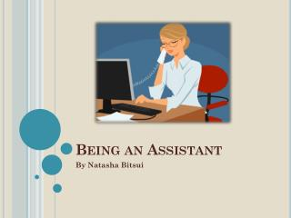 Being an Assistant