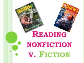 Reading nonfiction v.  Fiction