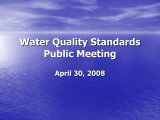 Water Quality Standards  Public Meeting