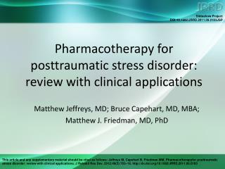 Pharmacotherapy for  posttraumatic stress disorder:  review with clinical applications