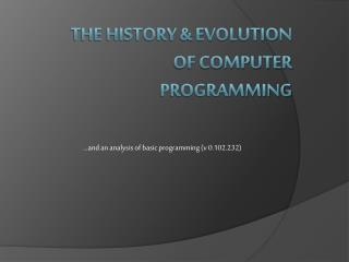The History & Evolution of Computer Programming
