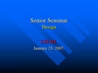 Senior Seminar Design