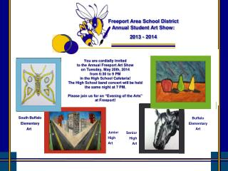 Freeport Area School District    Annual Student Art Show: