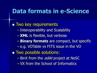 Data formats in e-Science