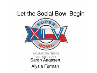 Let the Social Bowl Begin