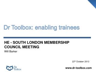 Dr  Toolbox: enabling trainees