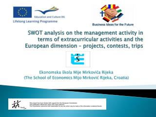 Ekonomska škola Mije Mirkovića Rijeka ( The School of Economics  Mijo Mirkovi ć  Rijeka, Croatia)