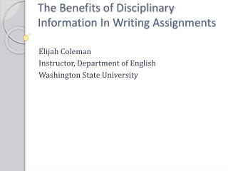 The Benefits of Disciplinary Information In Writing Assignments