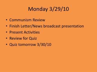 Monday 3/29/10