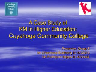 A Case Study of KM in Higher Education: Cuyahoga Community College