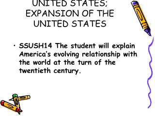 IMPERIALISM AND THE UNITED STATES; EXPANSION OF THE UNITED STATES