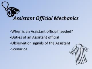 Assistant Official Mechanics