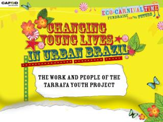 Schools Secondary Eco Carnival Changing lives