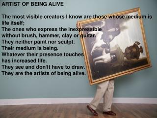 artist of being alive