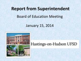 Report from Superintendent
