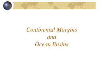 Continental Margins and Ocean Basins