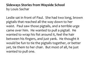 Sideways Stories fromWaysideSchool by  Louis  Sachar