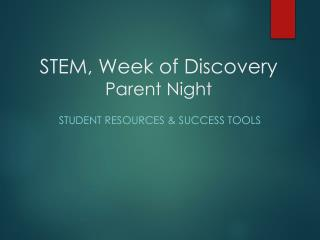 STEM, Week of Discovery Parent Night