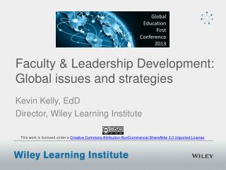 Faculty & Leadership Development: Global issues and strategies