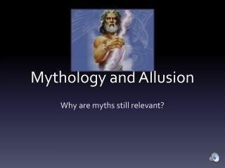 Mythology and Allusion
